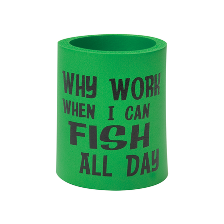 Can Cooler - Why work when you can fish